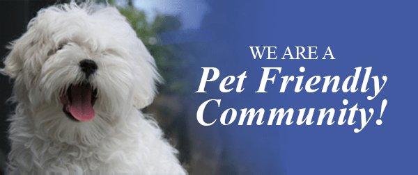 We are a Pet Friendly Community